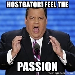 Hungry Chris Christie - Hostgator! FEEL THE PASSION