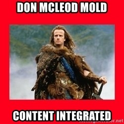 Highlander - DON MCLEOD MOLD content integrated