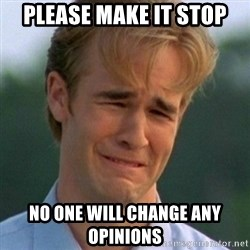 90s Problems - Please make it stop No one will change any opinions