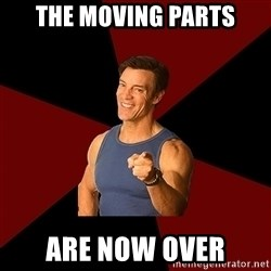 Tony Horton - THE MOVING PARTS ARE NOW OVER
