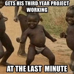 Success African Kid - Gets his third year project working at the last  minute