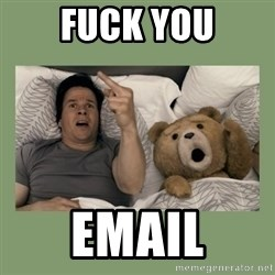 Ted Movie - fuck you email