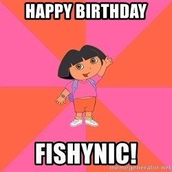 Noob Explorer Dora - Happy Birthday FishyNic!