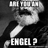 Marx - Are you an Engel ?