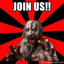Zombie - Join us!!