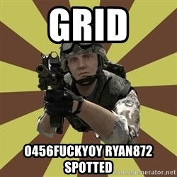 Arma 2 soldier - GriD 0456FUCKYOY RYAN872 Spotted
