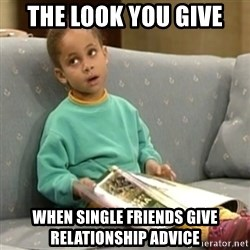 Olivia Cosby Show - The look you give When single friends give relationship advice