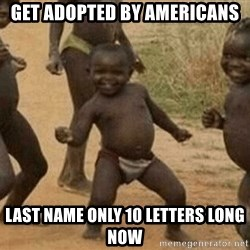 Success African Kid - Get adopted by americans Last name only 10 letters long now