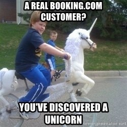 unicorn - A real booking.com customer? You've discovered a unicorn