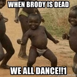 Success African Kid - WHEN brody is dead we all dance!!1