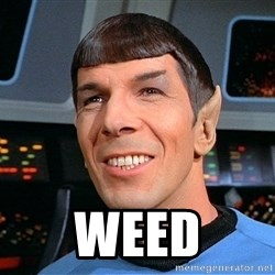 smiling spock -  Weed