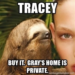 Whisper Sloth - Tracey Buy it.  Gray's home is private.