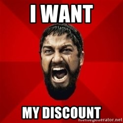THIS IS SPARTAAA!!11!1 - i want my discount