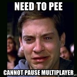 crying peter parker - Need to pee Cannot pause multiplayer