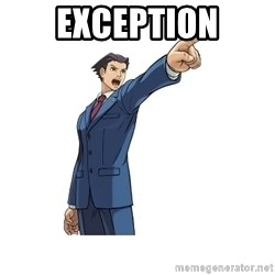 OBJECTION - EXCEPTION