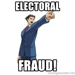 OBJECTION - ELECTORAL FRAUD!