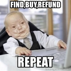 Working Babby - find,buy,Refund repeat