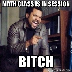 Ice Cube 21 Jump Street - Math class is in session BITCH