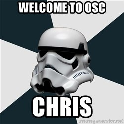 stormtrooper - Welcome to OSC Chris