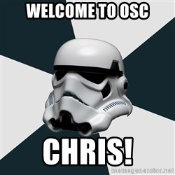 stormtrooper - Welcome to OSC Chris!