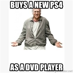 Larry David - BUYS A NEW ps4 AS A DVD PLAYER
