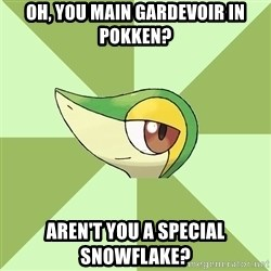 Smugleaf - Oh, you main Gardevoir in Pokken? Aren't you a special snowflake?