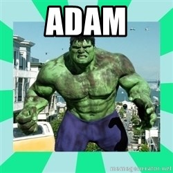 THe Incredible hulk - Adam