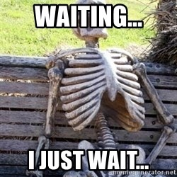 Waiting For Op - Waiting... i just wait...