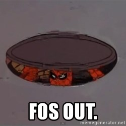 Spiderman in Sewer -  Fos out.