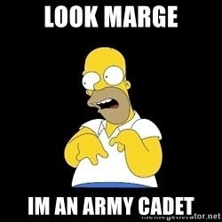 look-marge - look marge im an army cadet