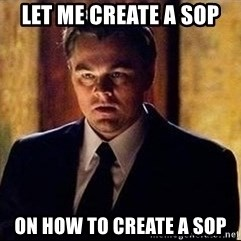 inception - Let me create a SOP on how to create a SOP