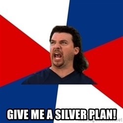 kenny powers -  GIVE ME A SILVER PLAN!