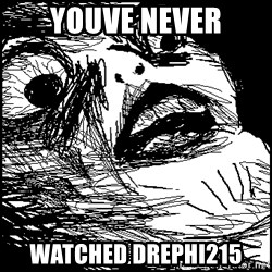 Surprised Chin - Youve never Watched drephi215