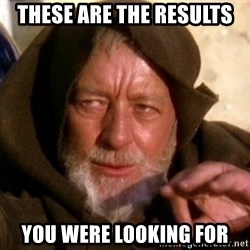 JEDI KNIGHT - These are the results you were looking For