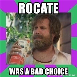 ron burgundy milk  - Rocate  Was a bad choice