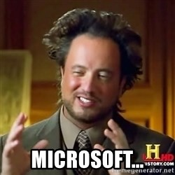 ancient alien guy -  Microsoft...