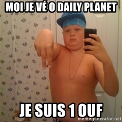 Cookie Gangster - moi je vé o daily planet je suis 1 ouf