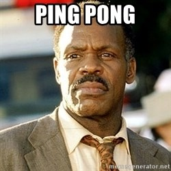 I'm Getting Too Old For This Shit - Ping Pong