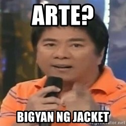 willie revillame you dont do that to me - arte? bigyan ng jacket