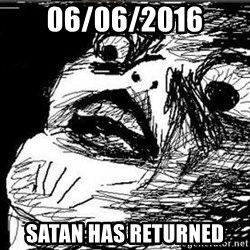 Gasp - 06/06/2016 Satan has returned
