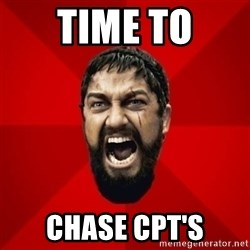 THIS IS SPARTAAA!!11!1 - TIME TO CHASE CPT'S