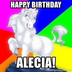 Gayy Unicorn - HAPPY BIRTHDAY ALECIA!