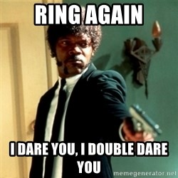 Jules Say What Again - ring again i dare you, i double dare you