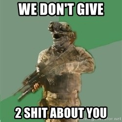 philosoraptor call of duty - we don't give  2 shit about you