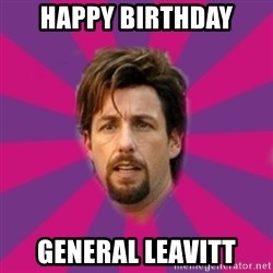 zohan - HAPPY BIRTHDAY GENERAL LEAVITT