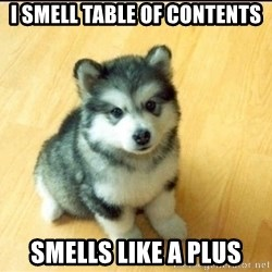 Baby Courage Wolf - i smell table of contents smells like A plus