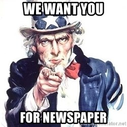Uncle Sam - WE WANT YOU FOR NEWSPAPER