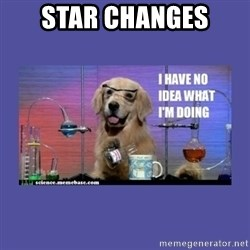 I don't know what i'm doing! dog - STAR CHANGES
