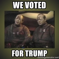 Star Trek: Pakled - we voted for trump