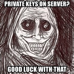 Boogeyman - private keys on server? good luck with that